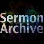 Sermon-Archive-copy-570x428-e1371560625654